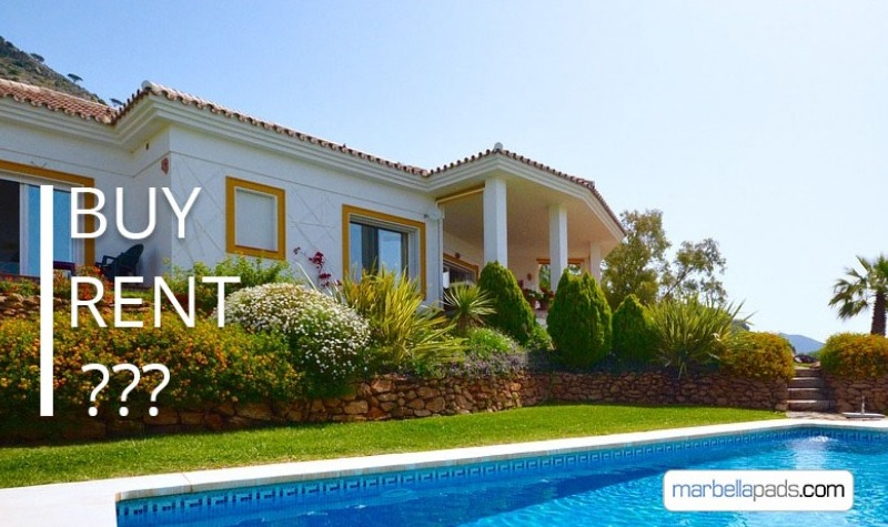 Should I Rent or Should I buy in Marbella?